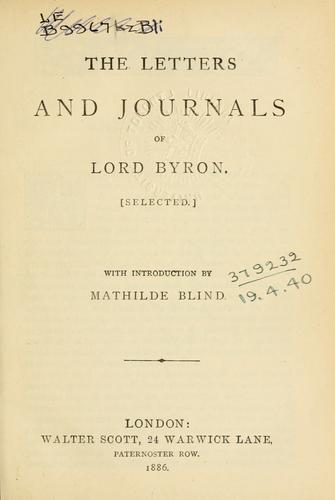 Letters and journals (selected)  With introd. by Mathilde Blind.