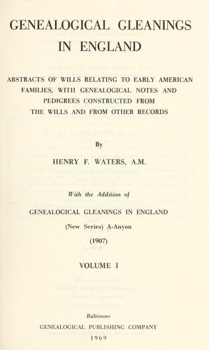 Download Genealogical gleanings in England.