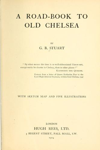 Download A road-book to old Chelsea