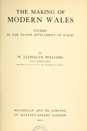 The making of modern Wales