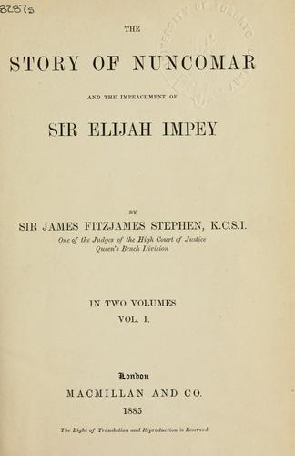 The story of Nuncomar and the impeachment of Sir Elijah Impey.