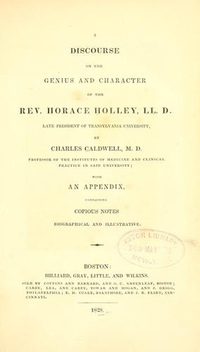 Download A discourse on the genius and character of the Rev. Horace Holley, LL. D.