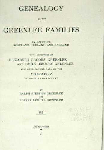 Genealogy of the Greenlee families by Ralph Stebbins Greenlee