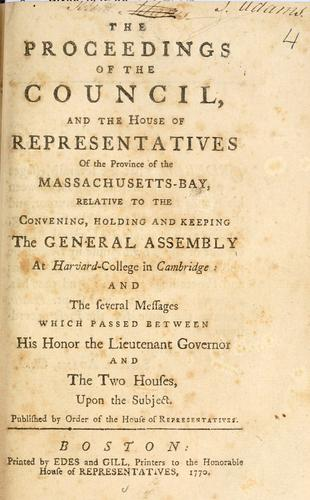 Download The proceedings of the Council, and the House of Representatives of the province of the Massachusetts-Bay