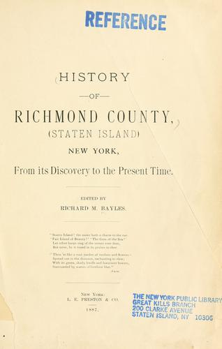 History of Richmond County (Staten Island), New York from its discovery to the present time by Richard Mather Bayles