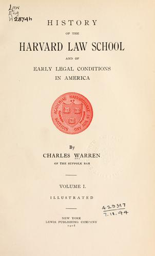 History of the Harvard Law School and of early legal conditions in America.