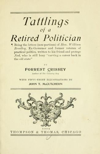 Tattlings of a retired politician