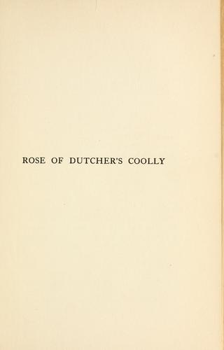 Rose of Dutcher's Coolly.