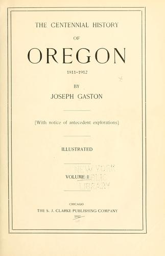 Download The centennial history of Oregon, 1811-1912