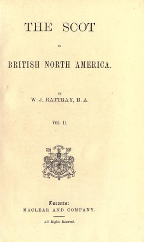 The Scot in British North America.