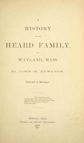 Download History of the Heard family, of Wayland, Mass.