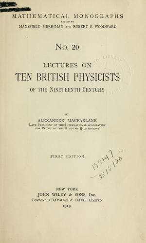 Download Lectures on ten British physicists of the nineteenth century.