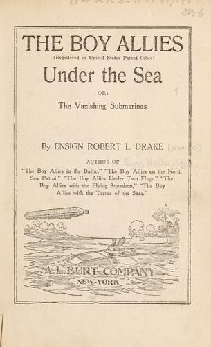 The boy allies under the sea, or, The vanishing submarines