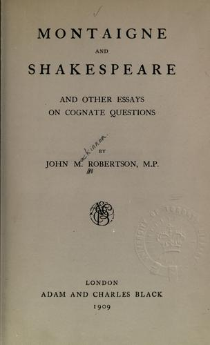 Download Montaigne and Shakespeare and other essays on cognate questions.
