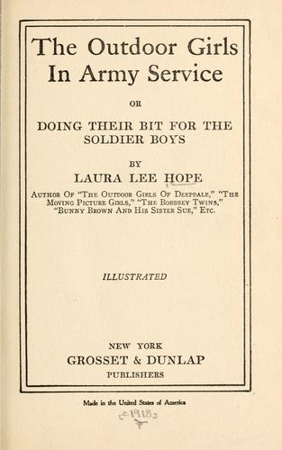 Download The Outdoor Girls in army service, or, Doing their bit for the soldier boys