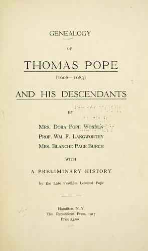 Genealogy of Thomas Pope (1608-1883) and his descendants by Dora Pope Worden