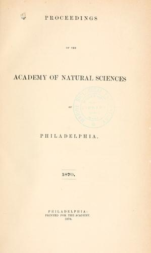 Download Proceedings of the Academy of Natural Sciences of Philadelphia, Volume 22