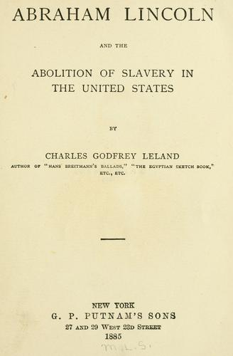Download Abraham Lincoln and the abolition of slavery in the United States