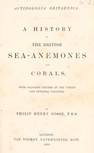 A history of the British sea-anemones and corals