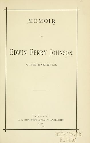 Memoir of Edwin Ferry Johnson by