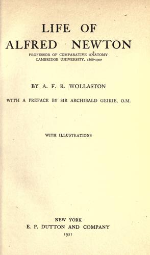 Life of Alfred Newton by A. F. R. Wollaston