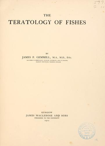 The teratology of fishes