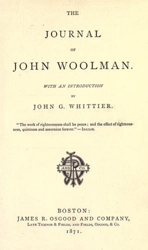The journal of John Woolman by John Woolman