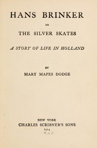 Hans Brinker; or, The silver skates …