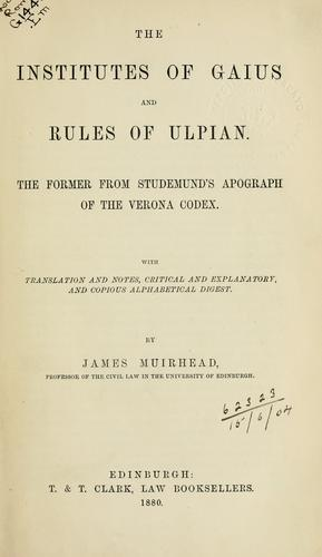 Download The Institutes of Gaius and Rules of Ulpian.