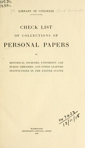 Download Check list of collections of personal papers in historical societies, university and public libraries and other learned institutions in the United States.