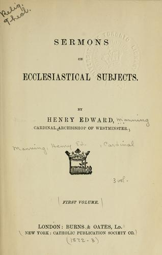 Sermons on ecclesiastical subjects.