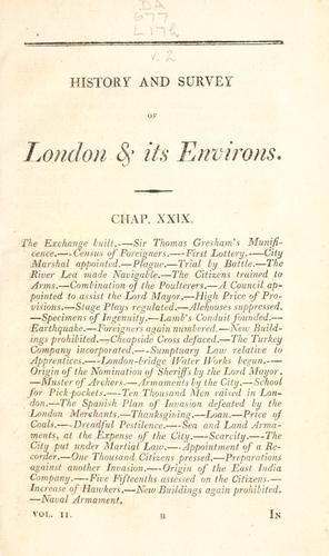 The history and survey of London and its environs from the earliest period to the present time.