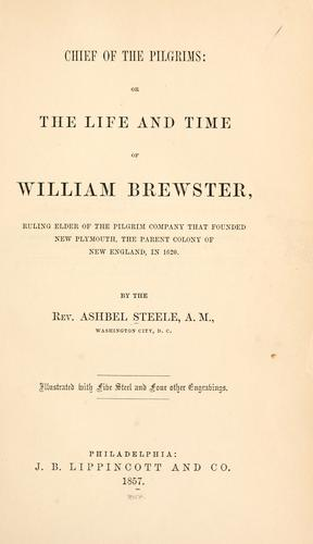 Download Chief of the Pilgrims, or, The life and time of William Brewster