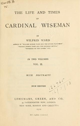 The life and times of Cardinal Wiseman.