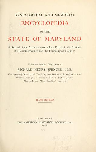Genealogical and memorial encyclopedia of the state of Maryland by Spencer, Richard Henry
