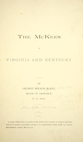 The McKees of Virginia and Kentucky.