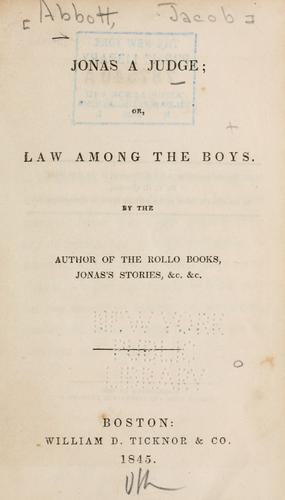Jonas a judge; or, Law among the boys by Jacob Abbott