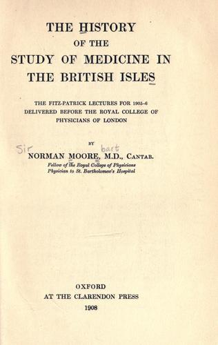 Download The history of the study of medicine in the British Isles