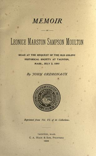 Memoir of Leonice Marston Sampson Moulton by John Ordronaux