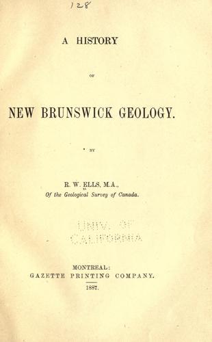 A history of New Brunswick geology.