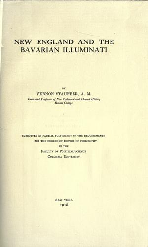 New England and the Bavarian Illuminati.