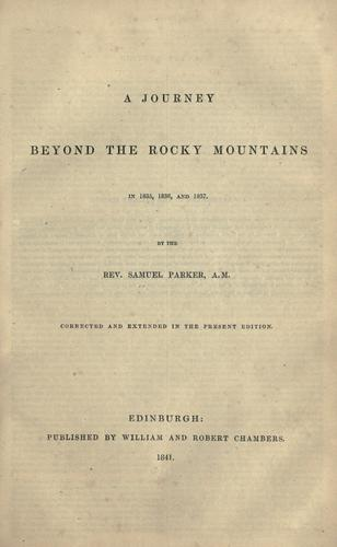 Download A journey beyond the Rocky mountains in 1835, 1836, and 1837.