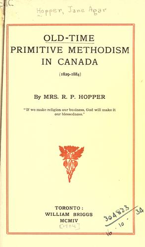 Download Old-time Primitive Methodism in Canada, 1829-1884