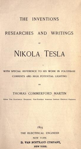 Download The inventions, researches and writings of Nikola Tesla