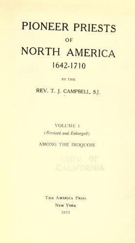 Download Pioneer priests of North America, 1642-1710