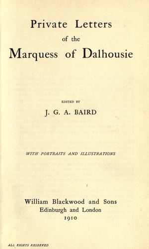 Download Private letters of the Marquess of Dalhousie
