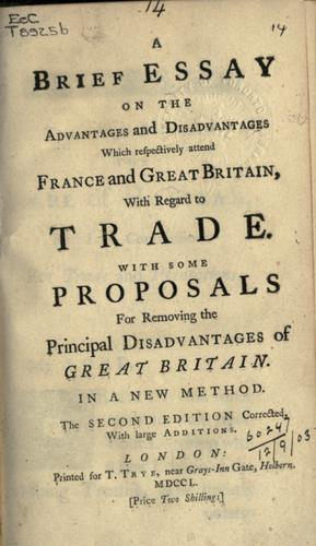 Download Brief essay on the advantages and disadvantages which respectively attend France and Great Britain with regard to trade