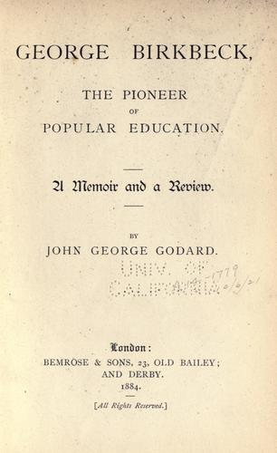George Birkbeck, the pioneer of popular education.