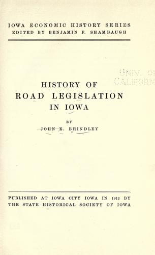 History of road legislation in Iowa.