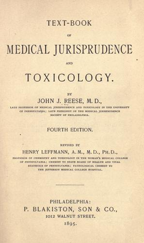 Text-book of medical jurisprudence and toxicology by John J. Reese